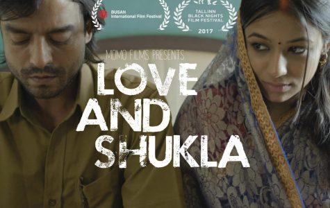 """Love and Shukla"""