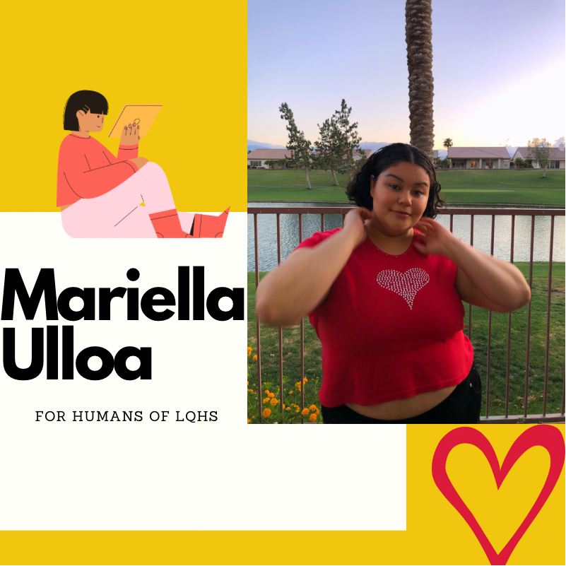 Humans Of LQHS: Despite an overflowing plate, Mariella Ulloa continues to push herself to success